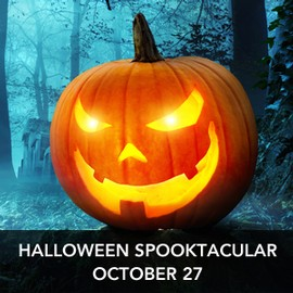Halloween spooktacular October 27