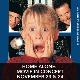 Home Alone Movie in Concert November 23 & 24